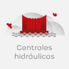 Centrales hidraúlicas